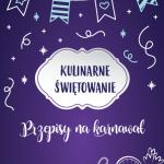 Sylwestrowo – noworoczne pyszności