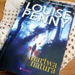 Martwa natura Louise Penny – recenzja