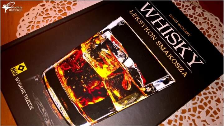 Whisky. Leksykon smakosza. Wyd. RM Recenzja