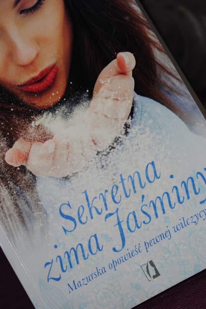 """""""Sekretna zima Jaśminy"""" – recenzja książki"""
