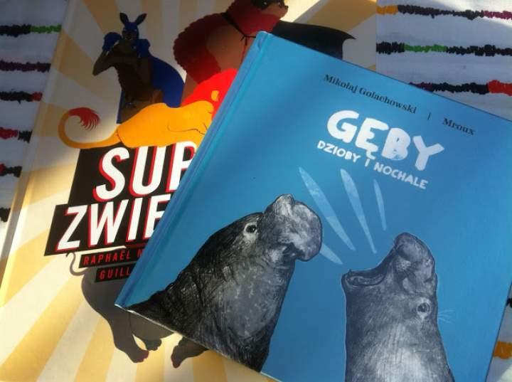"""""""Gęby, dzioby i nochale"""" i """"Super zwierzaki"""" – recenzja książek"""