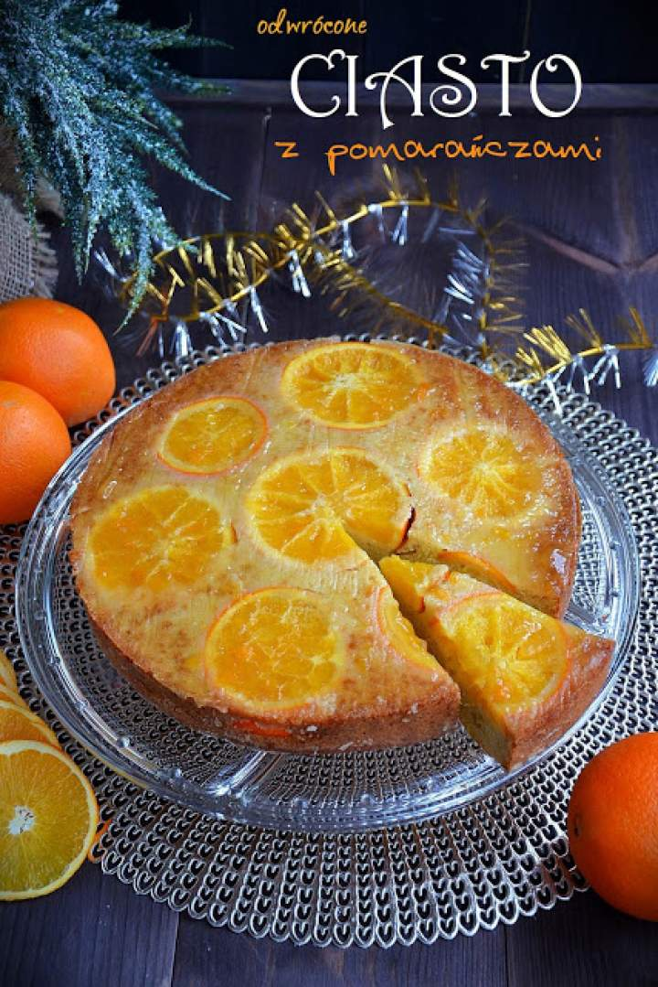 Odwrócone ciasto z pomarańczami