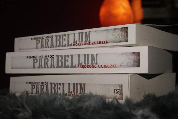 PARABELLUM – zbrój się do wojny – Remigiusz Mróz – trylogia.