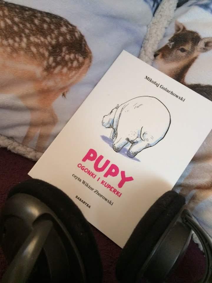 """""""Pupy, ogonki i kuperki"""" – audiobook Wydawnictwa Babaryba"""