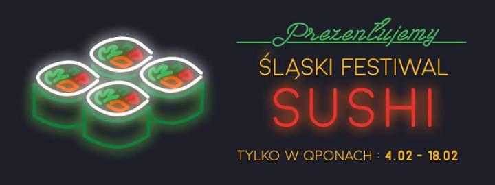Śląski Festiwal Sushi i moja wizyta w dwóch Restauracjach