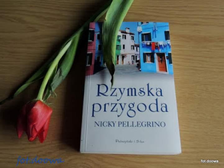 """""""Rzymska przygoda"""" Nicky Pellegrino – recenzja książki"""