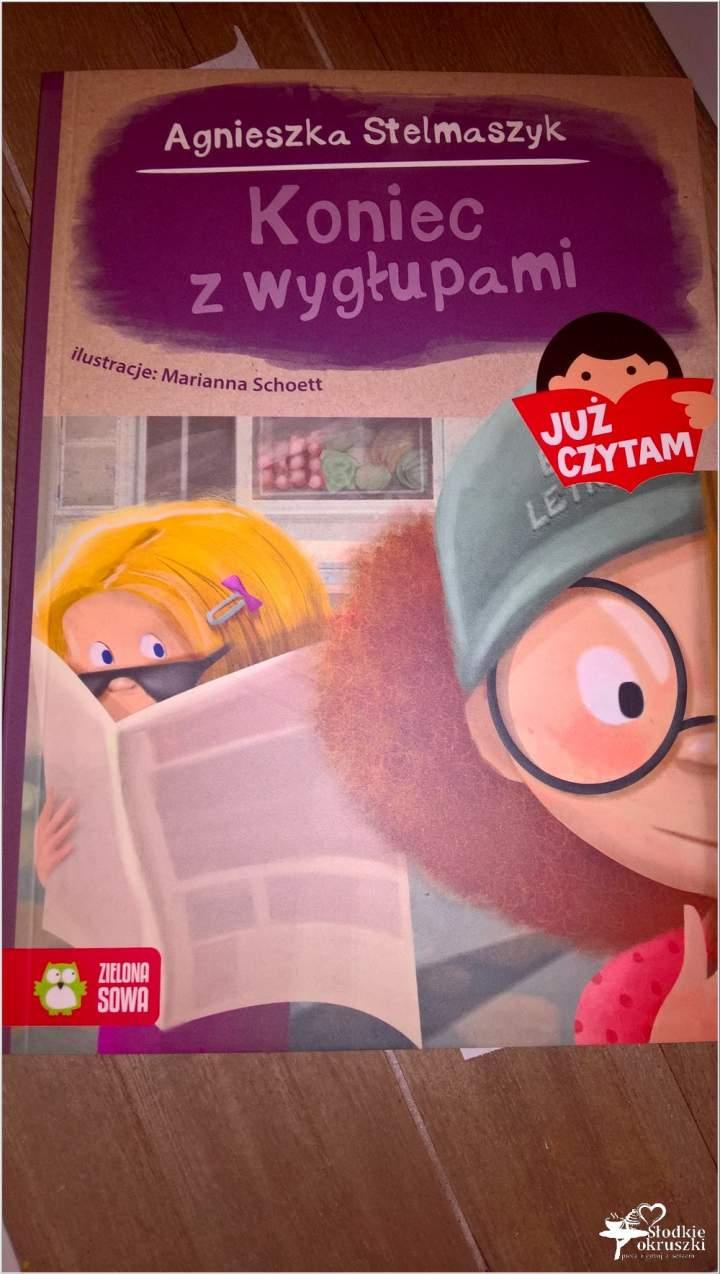 Koniec z wygłupami. Recenzja książki dla dzieci.