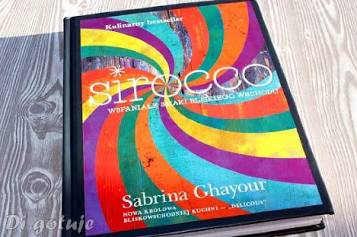 Sirocco – kulinarny bestseller Sabriny Ghayour – recenzja