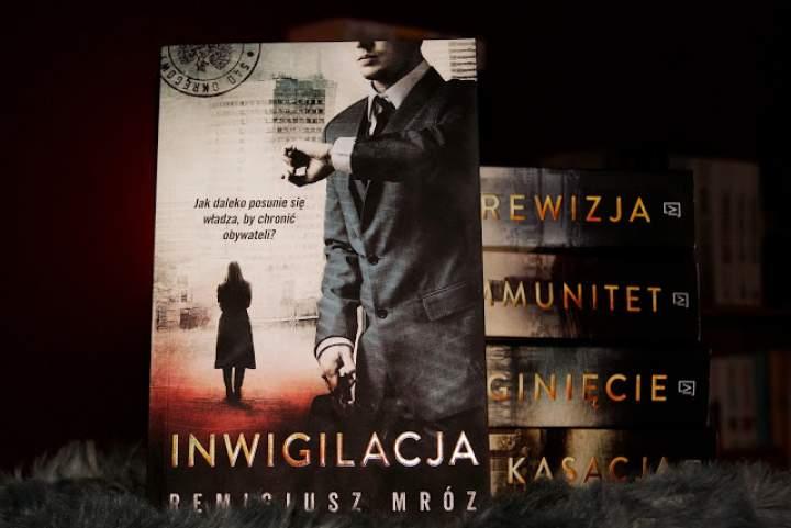 INWIGILACJA – Remigiusz Mróz – zamach na czytelnika.