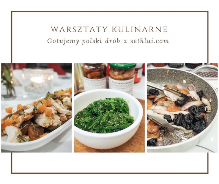 Gotujemy polski drób z Arturem Morozem i sethlui.com. Warsztaty kulinarne.