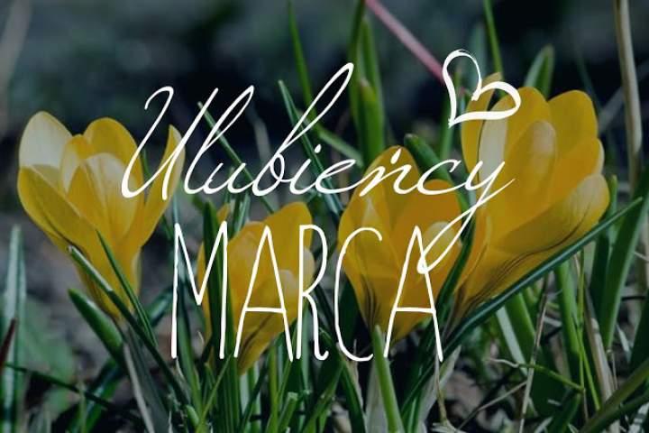 Ulubieńcy marca
