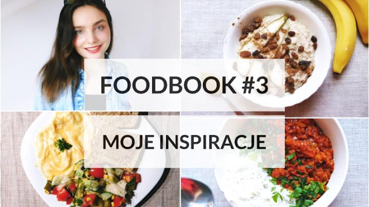 FOODBOOK #3 – Co jem w ciągu dnia?