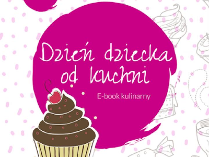 Kulinarny e-book na Dzień Dziecka z moim udziałem