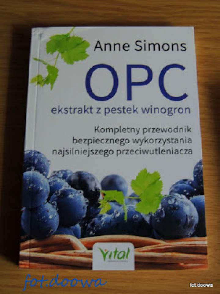 """OPC ekstrakt z pestek winogron"" Anne Simons – recenzja książki"