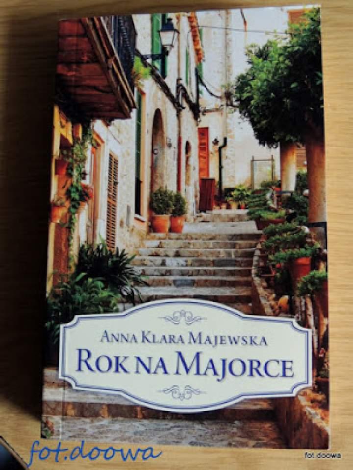 """Rok na Majorce"" Anna Klara Majewska – recenzja książki"