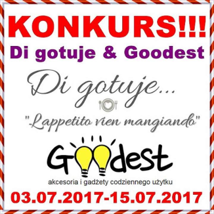 KONKURS – Di gotuje & Goodest – do wygrania 3 bony na zakupy