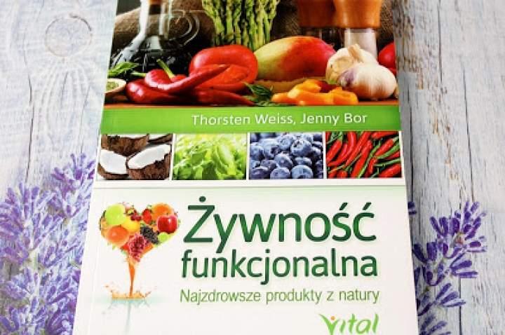 Żywność funkcjonalna – Thorsten Weiss, Jenny Bor – recenzja