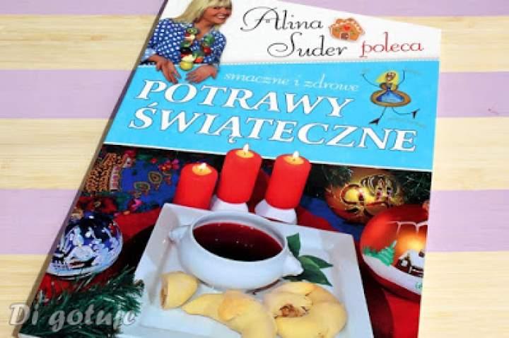 Potrawy świąteczne. Smaczne i zdrowe – Alina Suder – recenzja