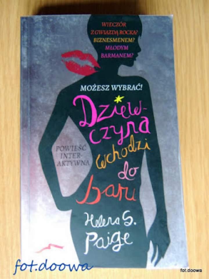 """""""Dziewczyna wchodzi do baru"""" Helena S. Paige – recenzja książki"""