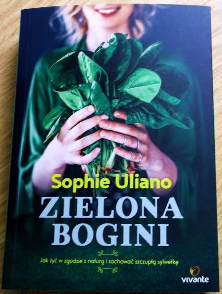 Recenzja książki: Zielona bogini. Jak żyć w zgodzie z naturą i zachować szczupłą sylwetkę