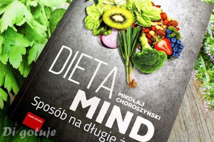 Dieta MIND. Sposób na długie życie – książka Mikołaja Choroszyńskiego – recenzja