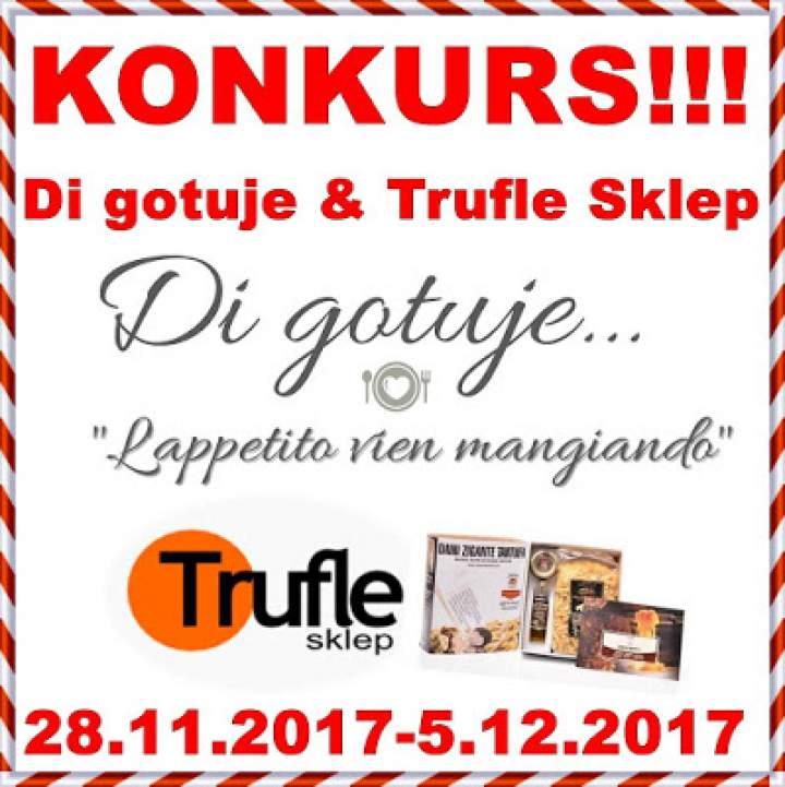 KONKURS – Di gotuje & Trufle Sklep – aż 6 niespodzianek