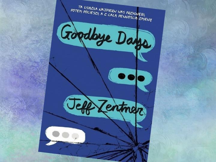 Goodbye days – młodzieżówka pełna smutku
