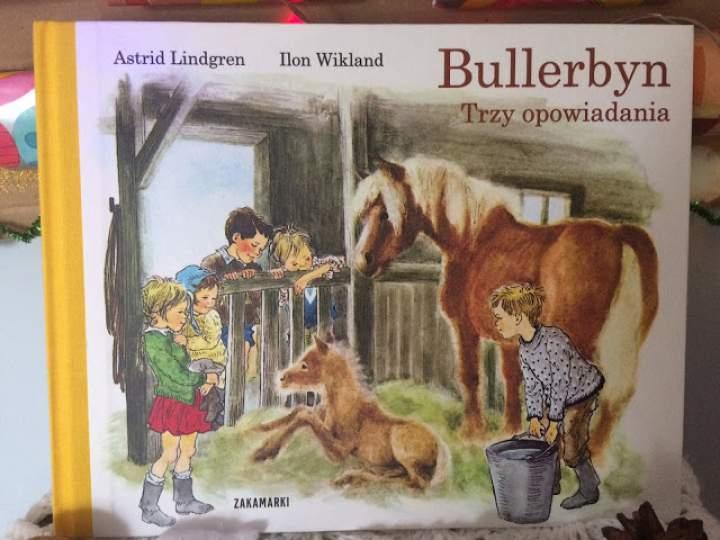 """""""Bullerbyn. Trzy opowiadania"""" – urocze opowieści dla najmłodszych"""