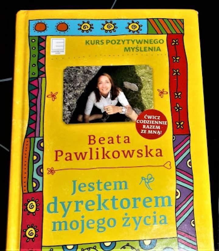 """Recenzja książki """"Kurs pozytywnego myślenia: Jestem dyrektorem mojego życia"""""""