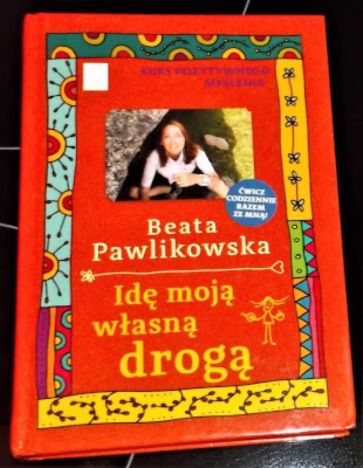 """Recenzja książki """"Kurs pozytywnego myślenia: Idę moją własną drogą"""""""