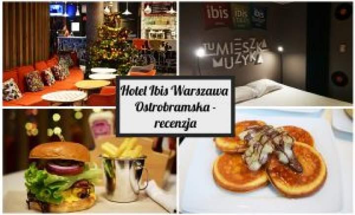 Hotel Ibis Warszawa Ostrobramska – recenzja!