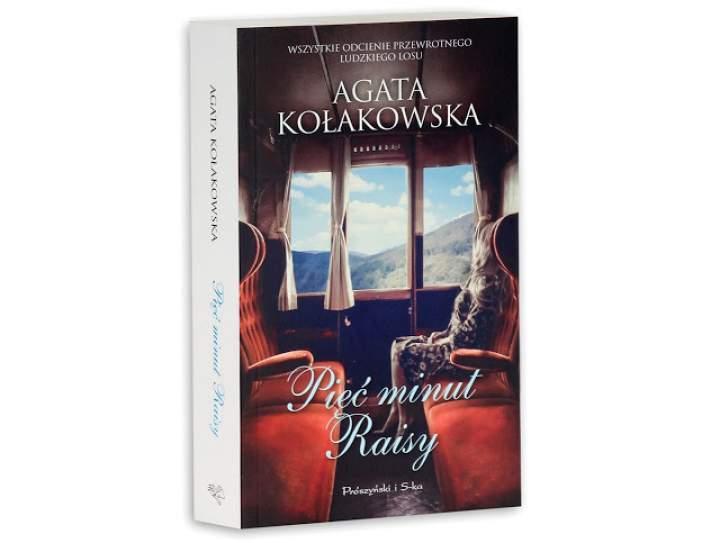 Pięć minut Raisy – Agata Kołakowska