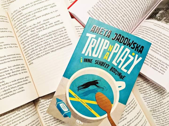 Trup na plaży i inne sekrety rodzinne – Aneta Jadowska v. 2