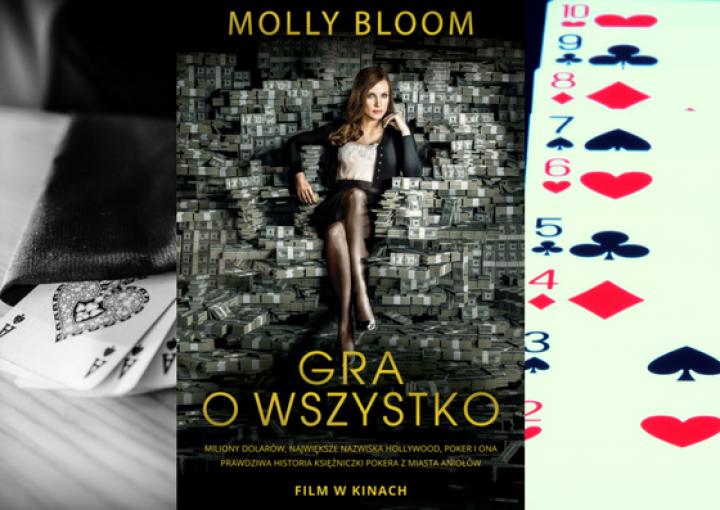 Gra o wszystko, czyli Molly Bloom o pokerze