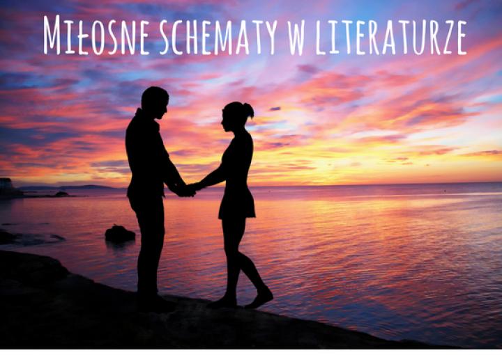 Miłosne schematy w literaturze