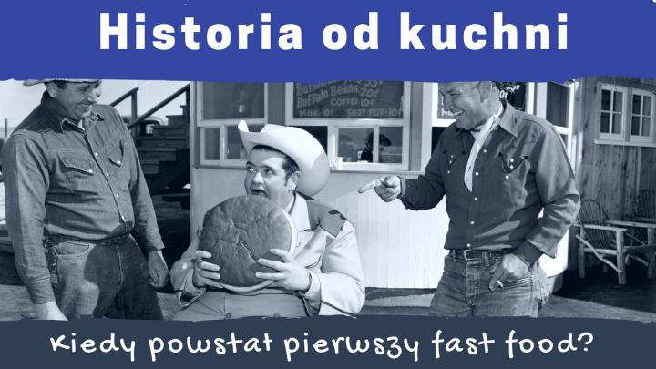 Kiedy powstał pierwszy fast food? – Historia od Kuchni