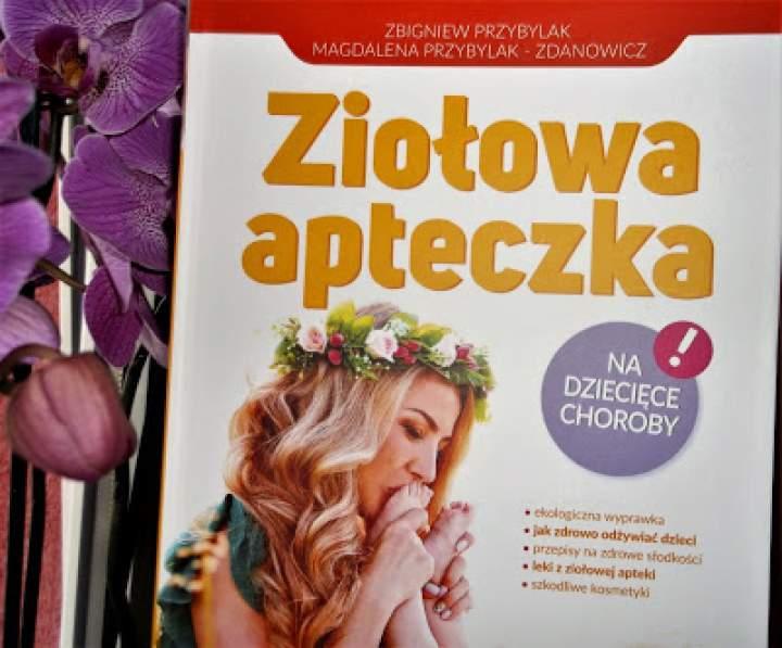Recenzja książki: Ziołowa apteczka na dziecięce choroby
