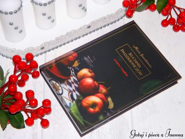 Kuchnia Iwaszkiewiczów – przepisy i anegdoty, recenzja książki