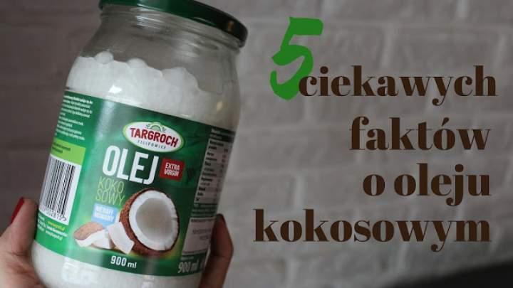5 ciekawych faktów o oleju kokosowym