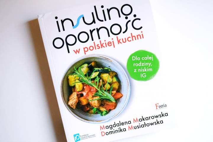 RECENZJA – Insulinooporność w polskiej kuchni