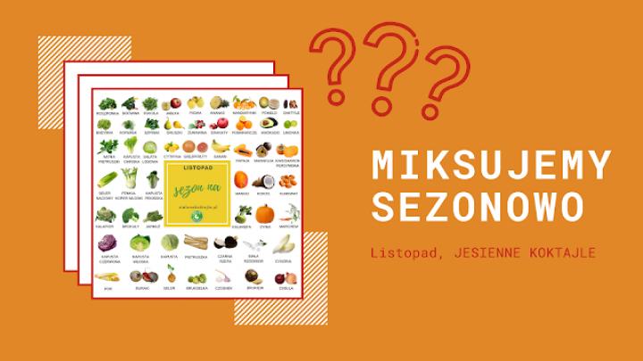 Listopad, sezonowe owoce i warzywa w listopadzie