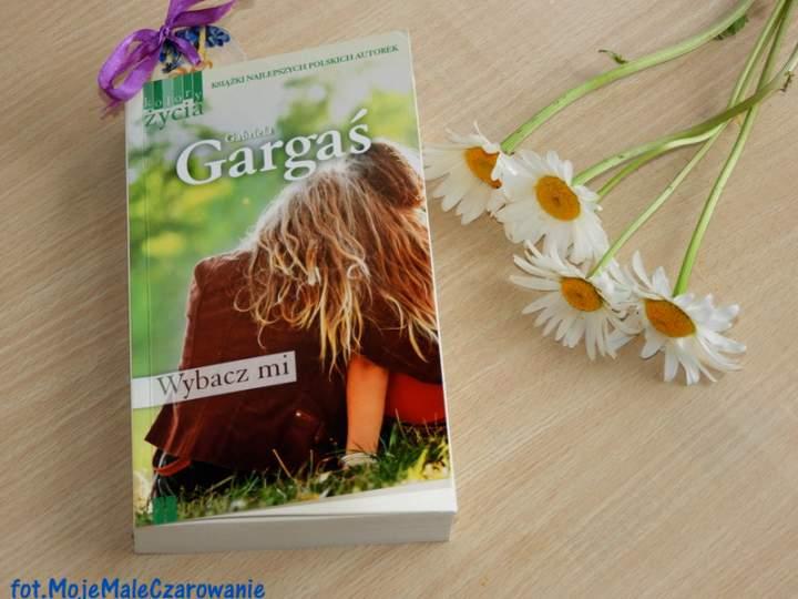 """""""Wybacz mi"""" Gabriela Gargaś"""