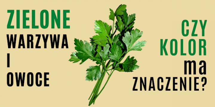 Zielone koktajle, zielone owoce i warzywa, czy kolor ma znaczenie?
