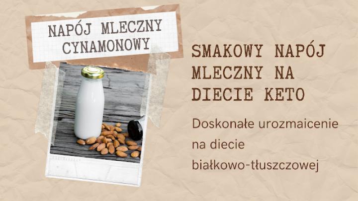 Cynamonowe mleko wegańskie w wersji KETO + MAKRO
