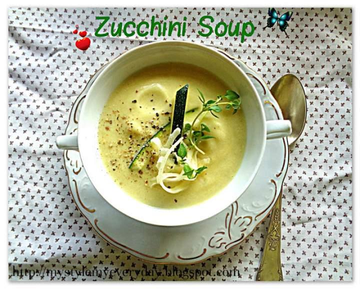 Zupa z cukinii – Zucchini Soup