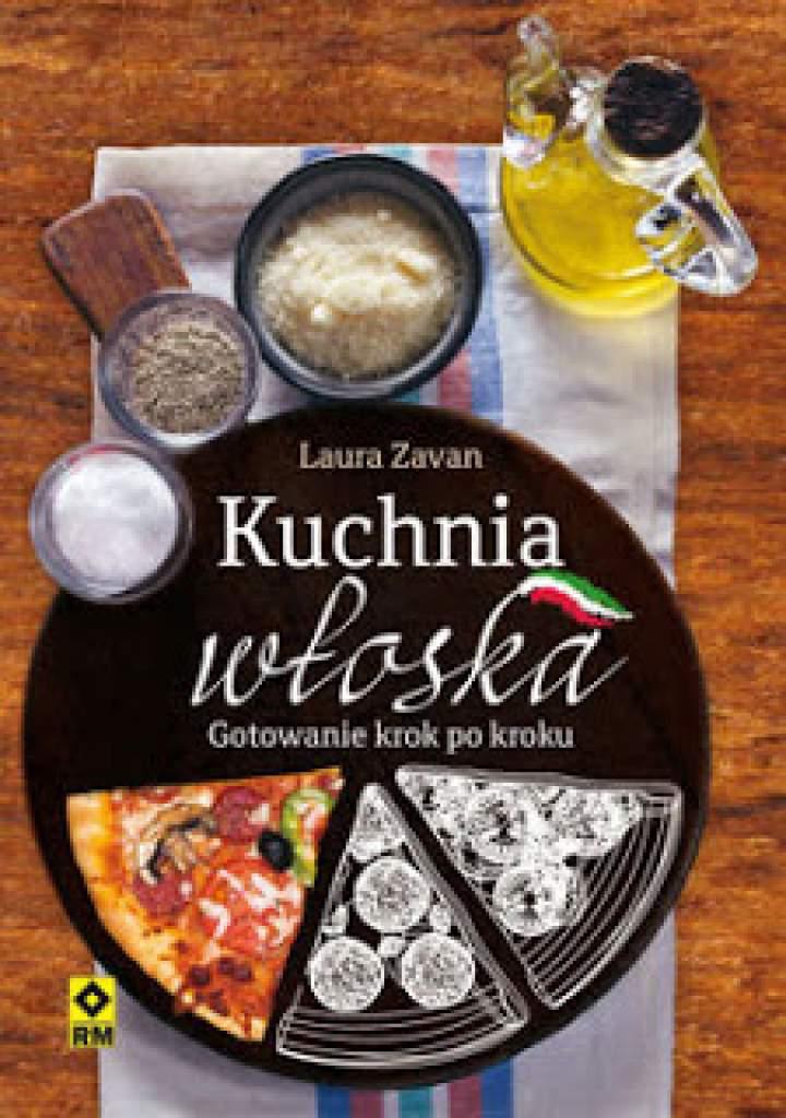 """Recenzja książek """"Kuchnia włoska"""" oraz """"Ciasta i desery""""-  gotowanie krok po kroku"""