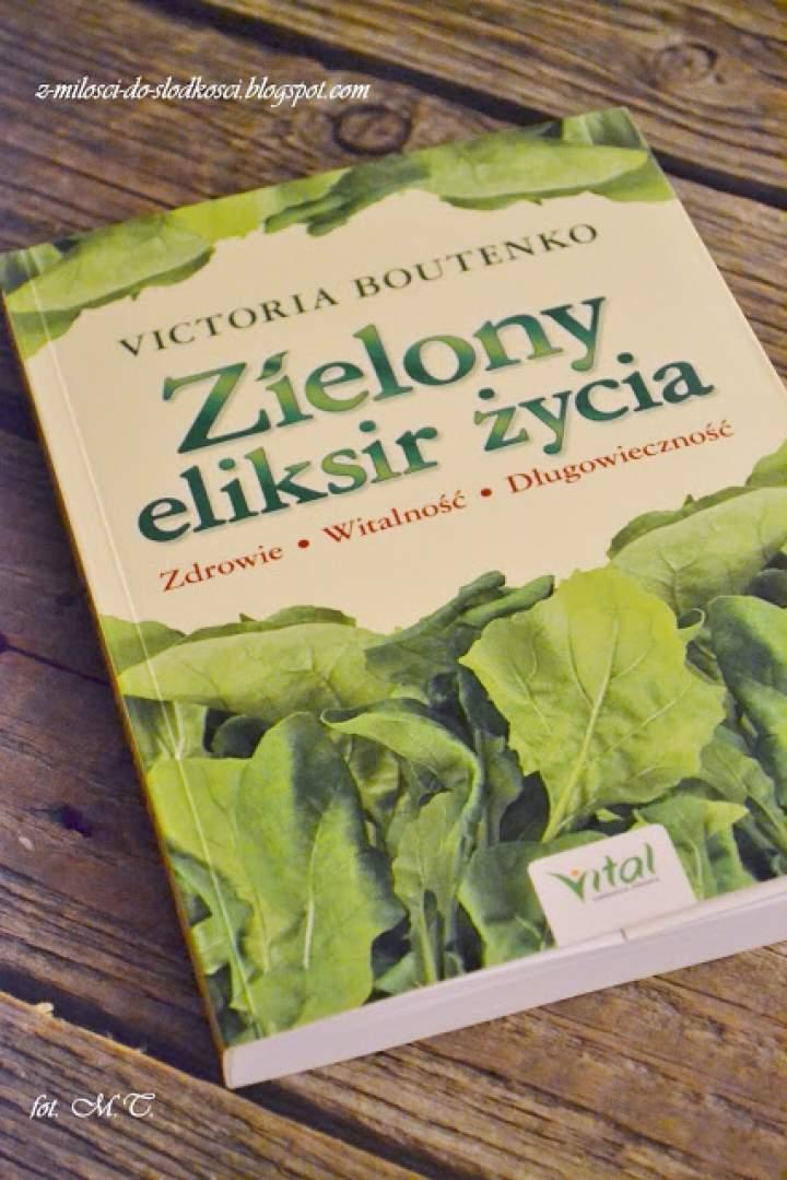 """Recenzja książki """"Zielony eliksir życia"""""""