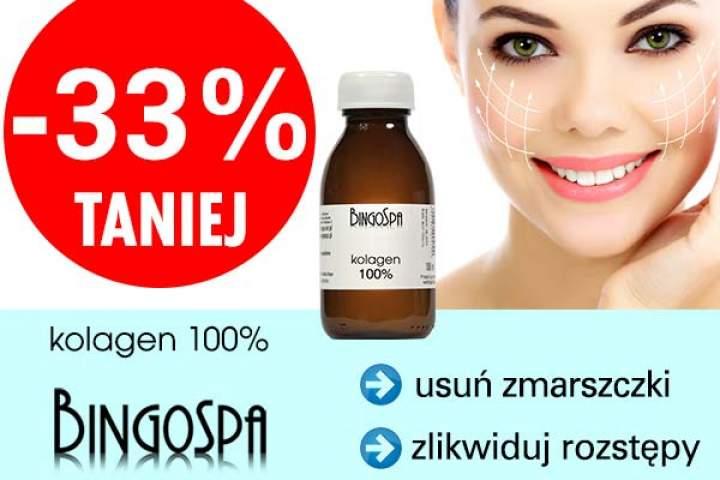Zastosowanie 100% kolagenu BINGOSPA – 33% TANIEJ – TYLKO TERAZ